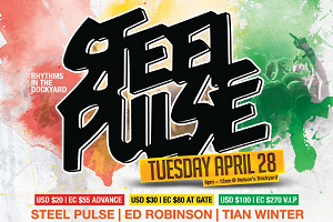 Pulse with Steel Pulse I Ed Robinson I Tian Winter I Asher Otto & ItchyFeet