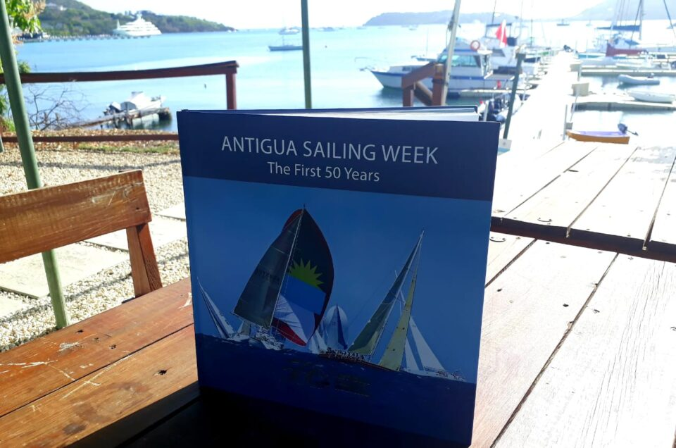 Copies of ASW Book the 1st 50 Years signed by Antiguan Sailing Legends